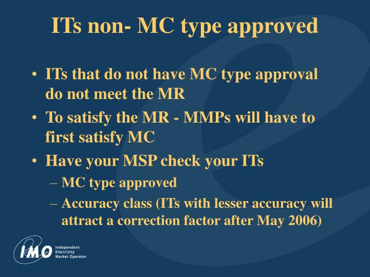 ITs non- MC type approved