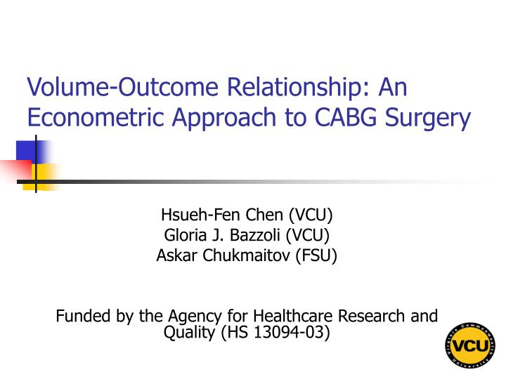 Volume outcome relationship an econometric approach to cabg surgery