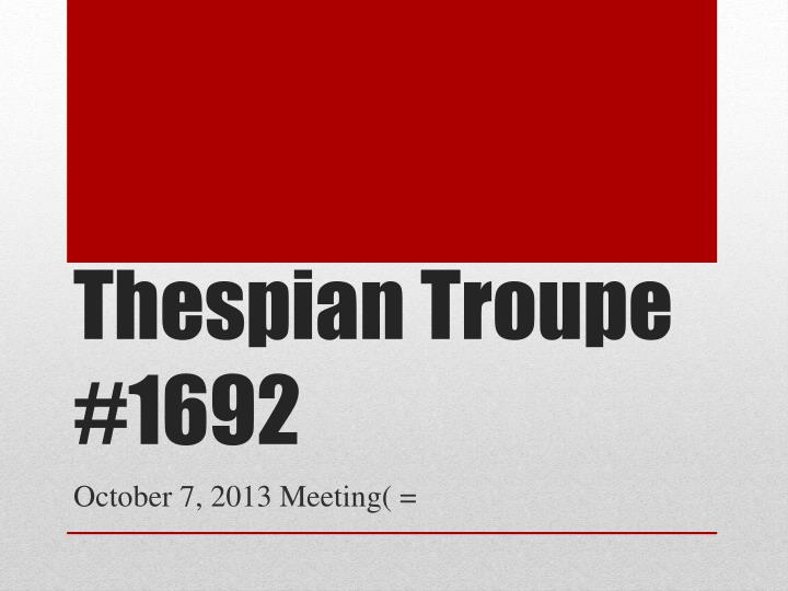 thespian troupe 1692