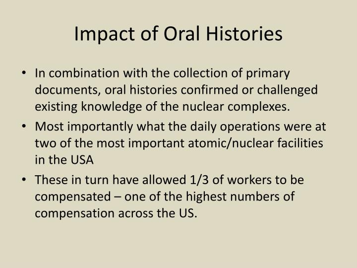 Impact of Oral Histories