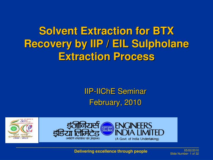 Ppt Solvent Extraction For Btx Recovery By Iip Eil Sulpholane Extraction Process Powerpoint Presentation Id 6746071
