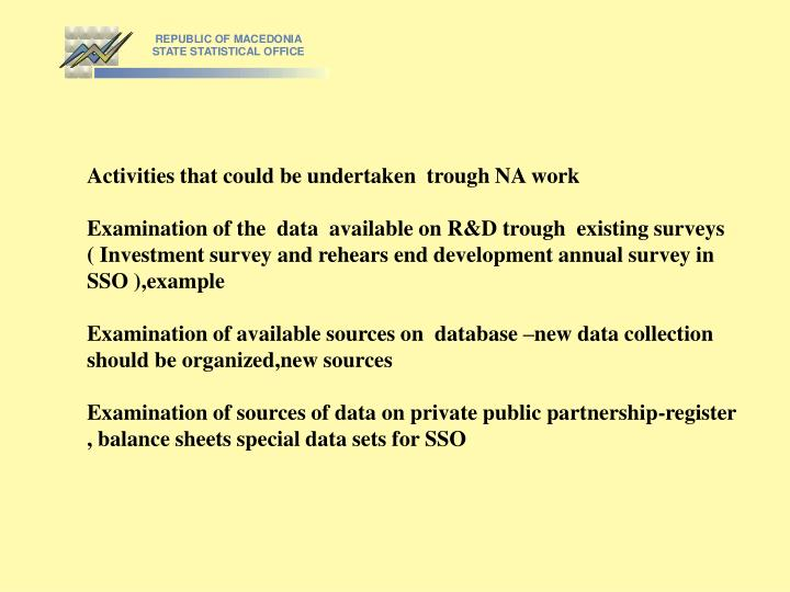 Activities that could be undertaken  trough NA work