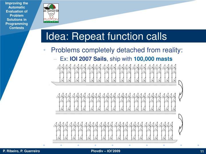 Idea: Repeat function calls