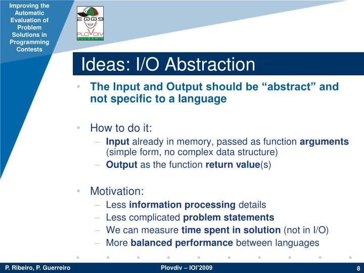 Ideas: I/O Abstraction