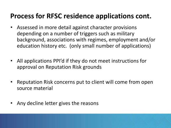 Process for RFSC residence