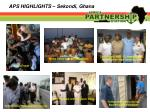 aps highlights sekondi ghana