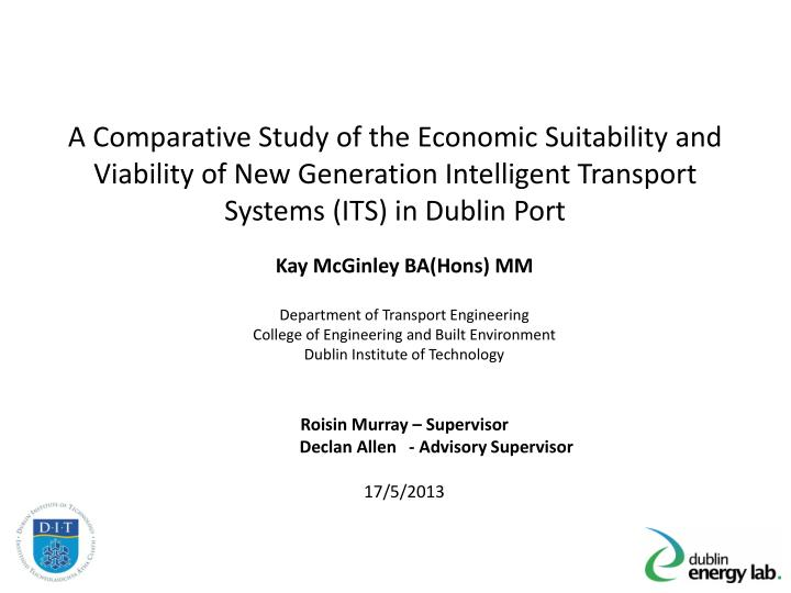 A Comparative Study of the Economic Suitability and Viability of New Generation Intelligent Transpor...