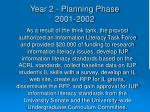 year 2 planning phase 2001 2002