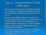 year 4 implementation phase 2003 2004