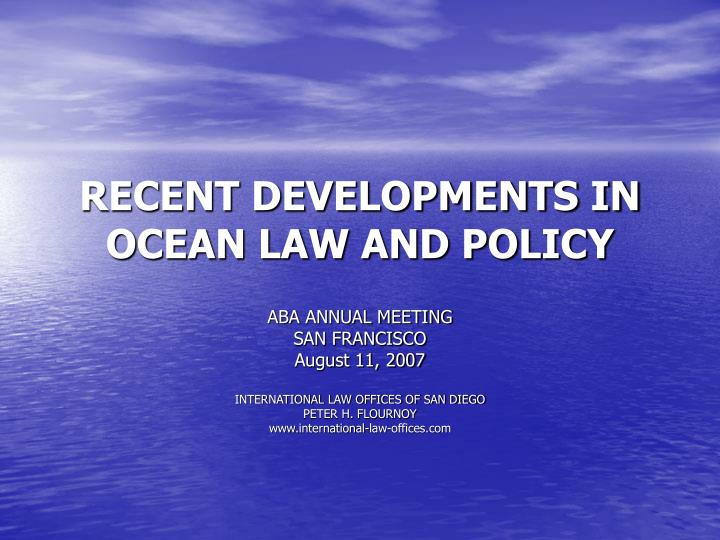 recent developments in ocean law and policy n.