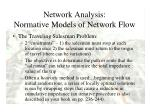 network analysis normative models of network flow1