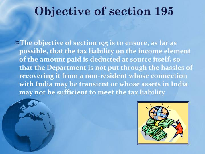 Objective of section 195