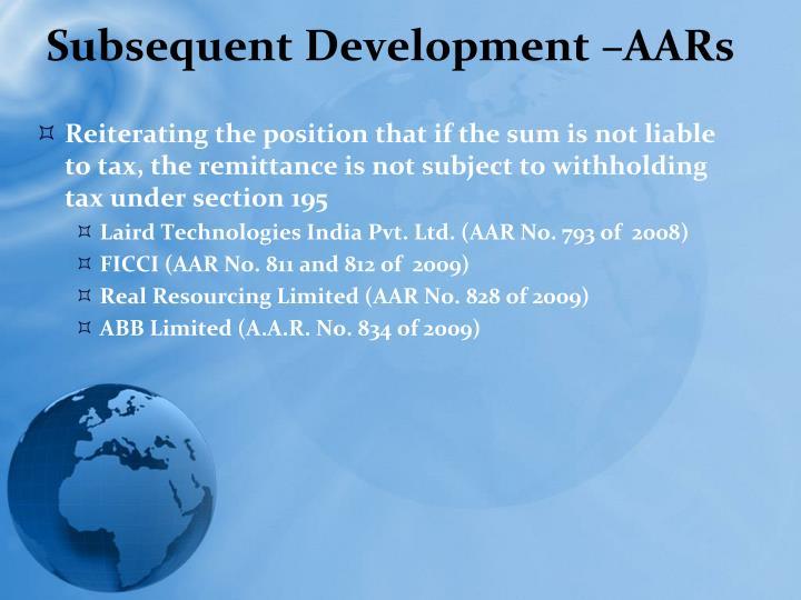 Subsequent Development –AARs