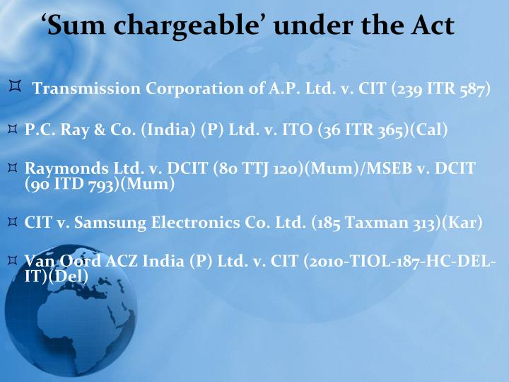 'Sum chargeable' under the Act