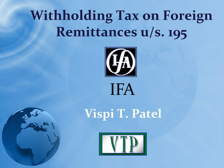 Withholding tax on foreign remittances u s 195