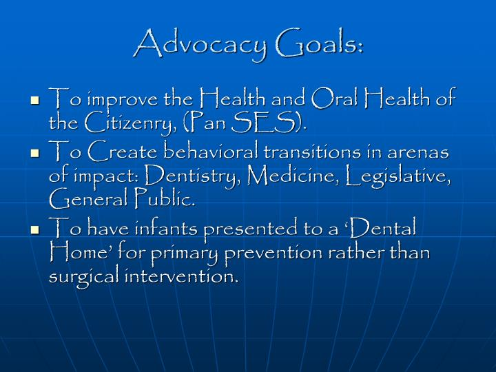 Advocacy Goals: