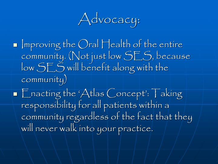Advocacy: