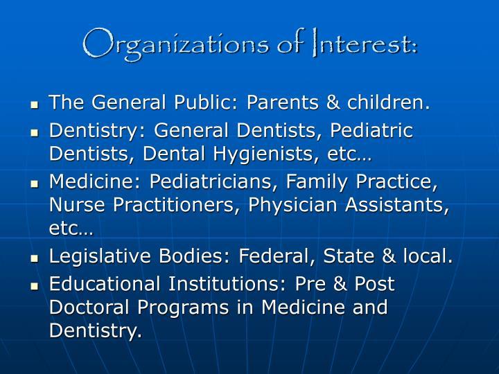 Organizations of Interest: