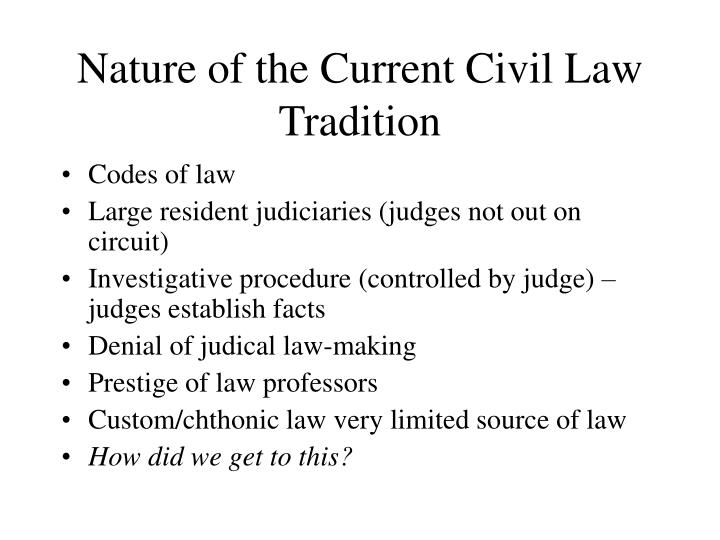 Nature of the Current Civil Law Tradition