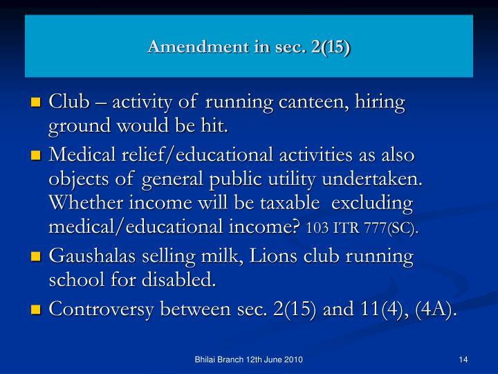 Amendment in sec. 2(15)