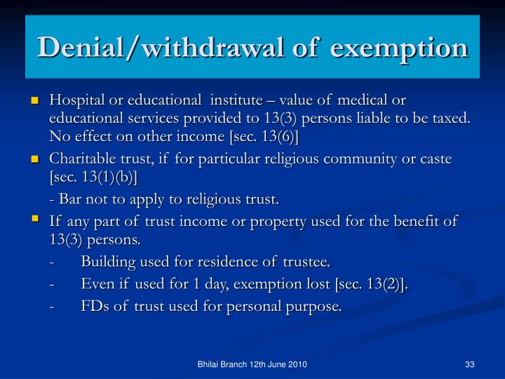 Denial/withdrawal of exemption