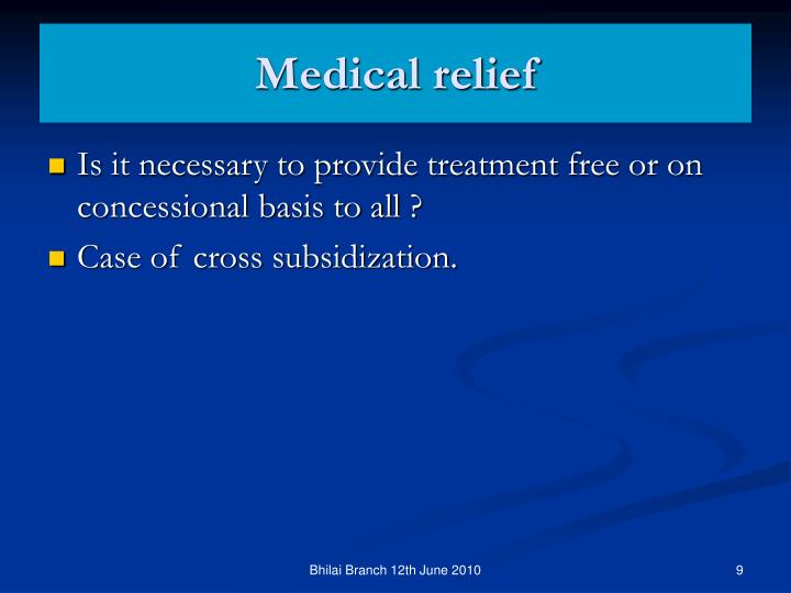 Medical relief