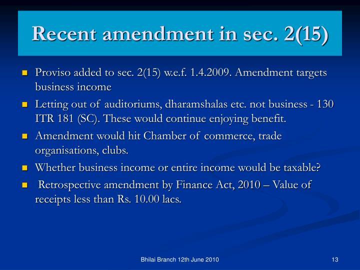 Recent amendment in sec. 2(15)