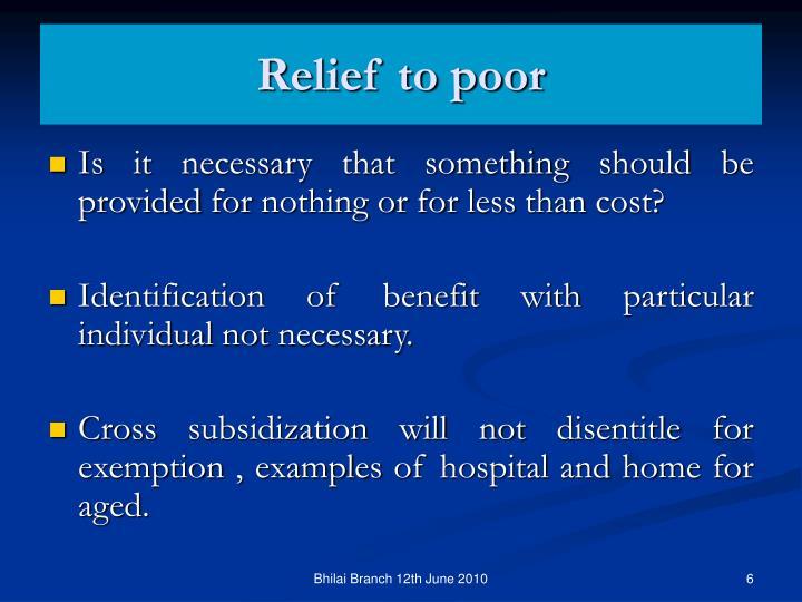 Relief to poor