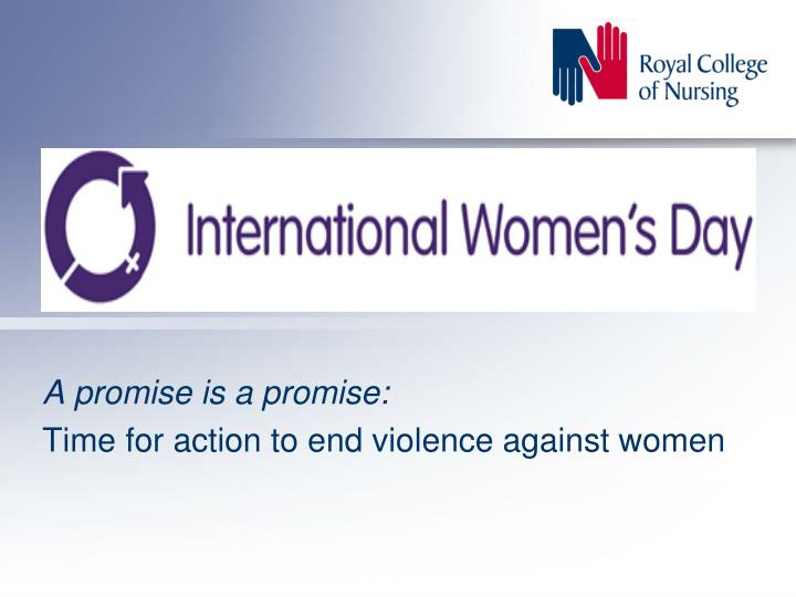a promise is a promise time for action to end violence against women n.