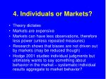 4 individuals or markets