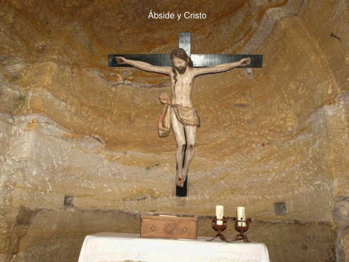 Ábside y Cristo