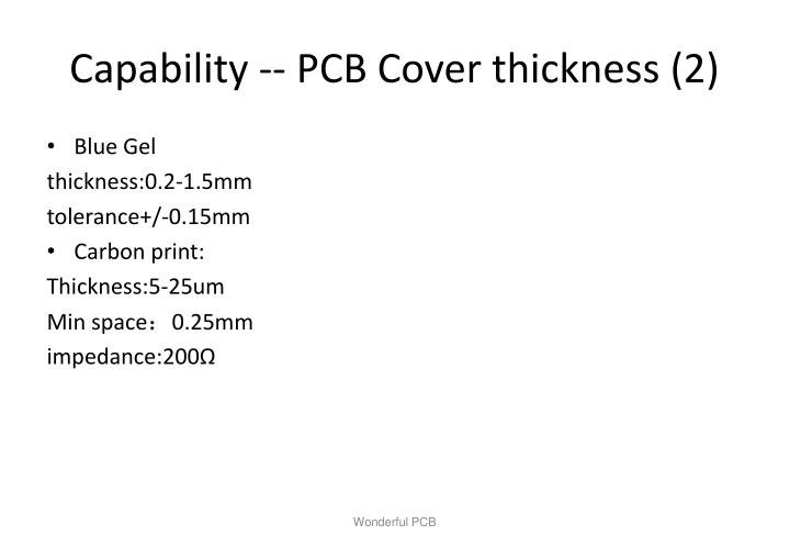 Capability -- PCB Cover thickness (2)