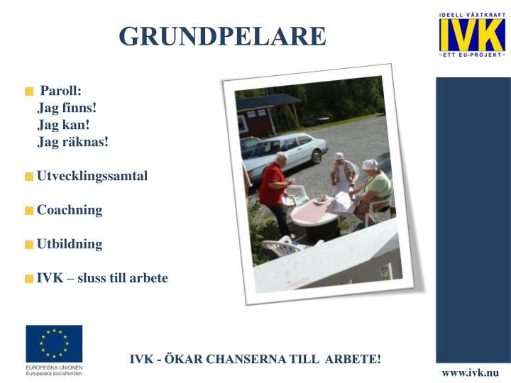 GRUNDpelare