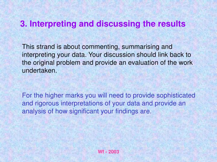 3. Interpreting and discussing the results