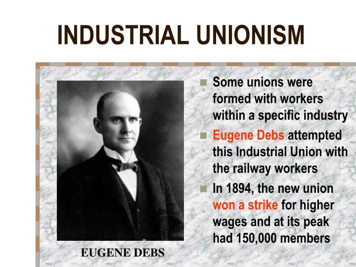 INDUSTRIAL UNIONISM