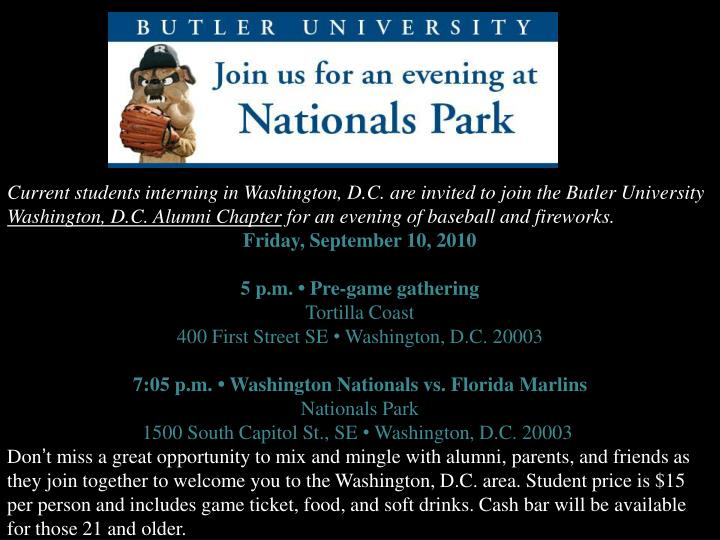 Current students interning in Washington, D.C. are invited to join the Butler University