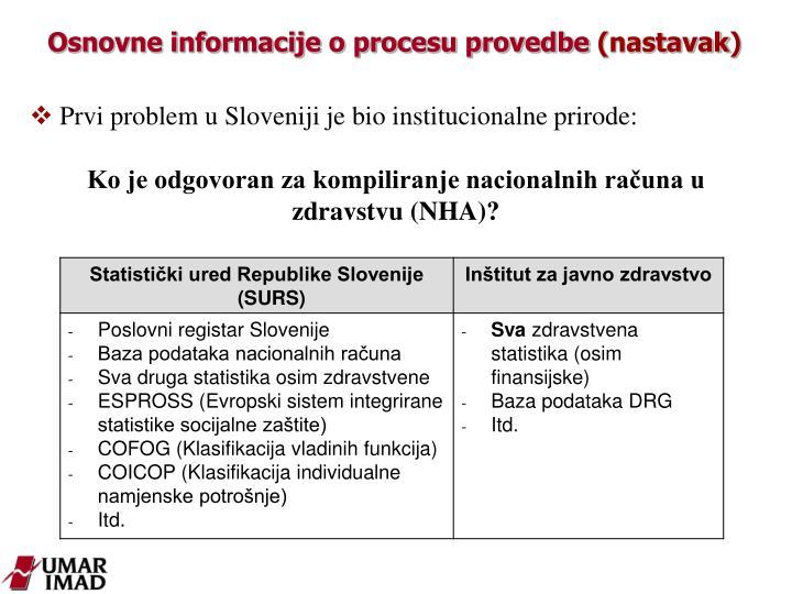 Osnovne informacije o procesu provedbe