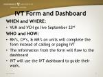 ivt form and dashboard