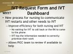 ivt request form and ivt dashboard