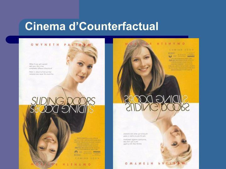 Cinema d'Counterfactual