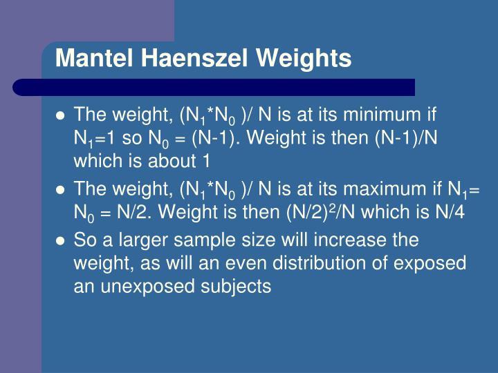 Mantel Haenszel Weights