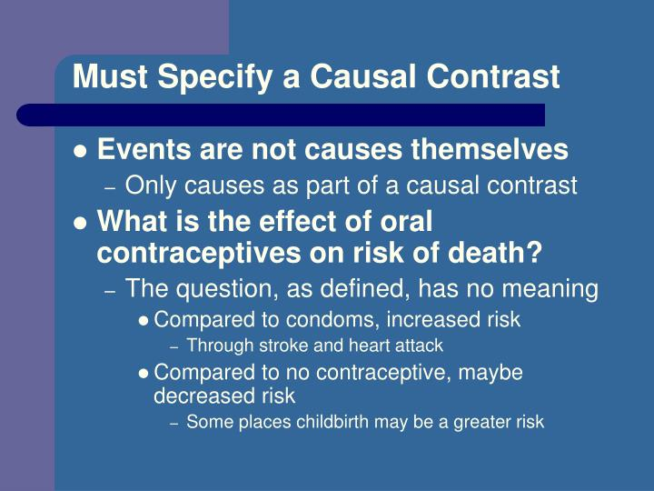 Must Specify a Causal Contrast