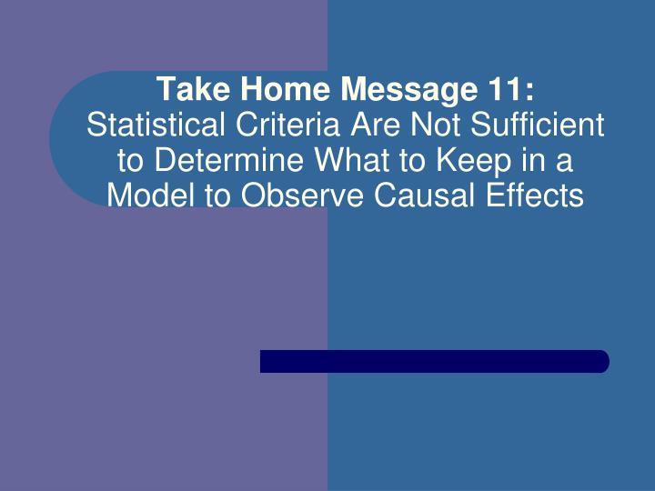 Take Home Message 11: