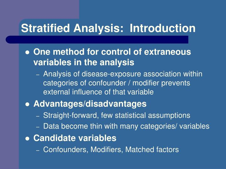 Stratified Analysis:  Introduction