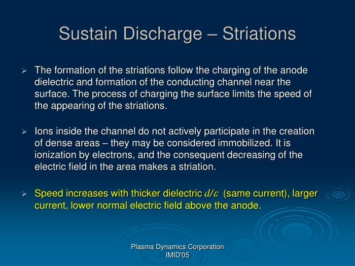Sustain Discharge – Striations
