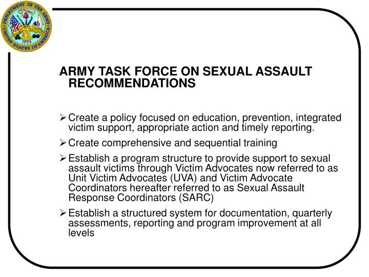 ARMY TASK FORCE ON SEXUAL ASSAULT RECOMMENDATIONS