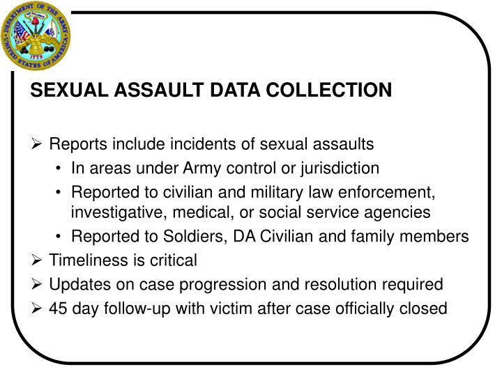 SEXUAL ASSAULT DATA COLLECTION
