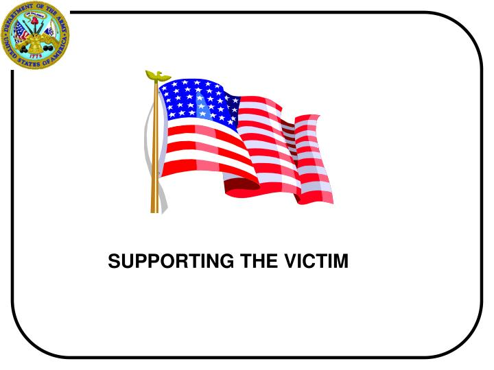 SUPPORTING THE VICTIM