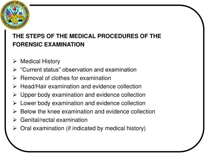 THE STEPS OF THE MEDICAL PROCEDURES OF THE