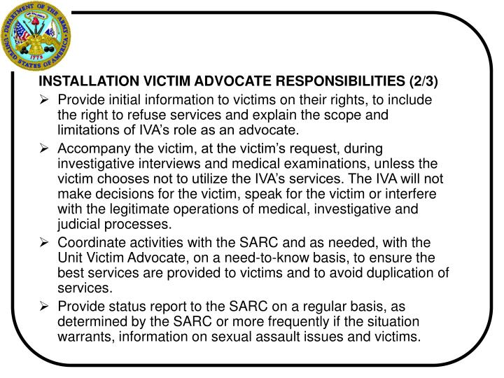INSTALLATION VICTIM ADVOCATE RESPONSIBILITIES (2/3)